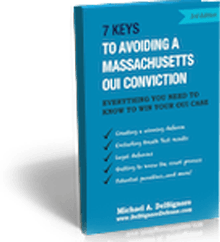 7 Keys to Avoiding a Massachusetts OUI Conviction
